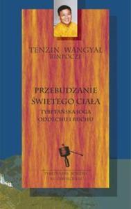 Przebudzanie świętego ciała Tybetańska joga oddechu i ruchu - 2857625587