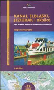 Kanał Elbląski Jeziorak i okolice Mapa turystyczna 1:60 000