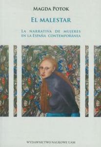 El malestar La narrativa de mujeres en la Espańa contemporanea - 2853464674