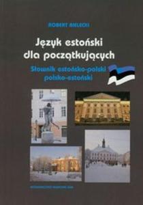 Język estoński dla początkujących II Słownik estońsko-polski i polsko-estoński - 2857627983