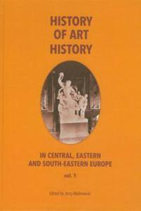 History of art history in central eastern and south-eastern Europe vol. 2 - 2825765648