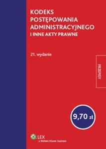 Kodeks postępowania administracyjnego i inne akty prawne - 2825765690