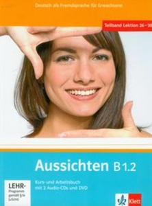 Aussichten B1.2 Kurs und Arbeitsbuch mit 2 Audio-CDs und DVD - 2825767372