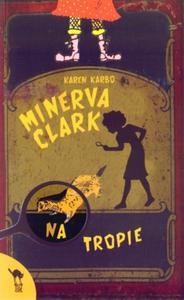 Minerva Clark na tropie - 2825655885