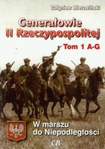 Generałowie II Rzeczypospolitej t.1 - 2857633471