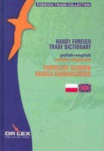 Podręczny słownik handlu zagranicznego angielsko-polski/Podręczny słownik handlu zagranicznego...