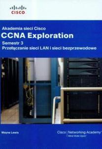 Akademia sieci Cisco CCNA Exploration semestr 3 z płytą CD - 2857634206