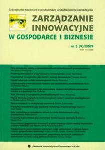 Zarządzanie innowacyjne w gospodarce i biznesie nr 2 (9)/2009 - 2825769909
