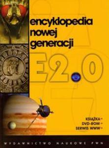 Encyklopedia nowej generacji E2.0 + DVD-ROM - 2825769963