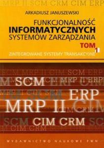 Funkcjonalność informatycznych systemów zarządzania t.1 - 2857634737