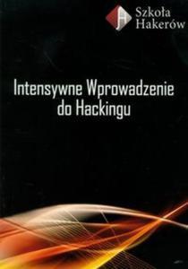 Intensywne wprowadzenie do Hackingu z płytą DVD - 2857634829