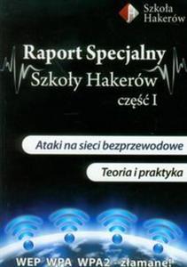 Raport specjalny szkoły hakerów część 1 z płytą DVD - 2857634831