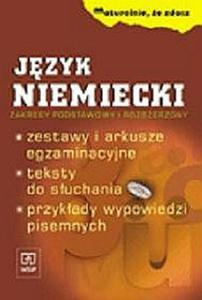 Maturalnie, że zdasz. Język niemiecki. Zestawy i arkusze egzaminacyjne. Zakres podstawowy i rozszerz - 2825656065