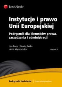Instytucje i prawo Unii Europejskiej - 2825773117