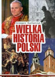 Wielka Historia Polski - 2857639001