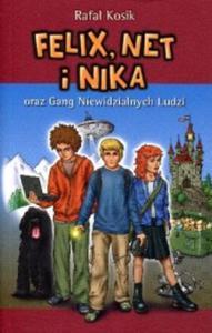 Felix, Net i Nika oraz Gang Niewidzialnych Ludzi. Tom 1 - 2857641306