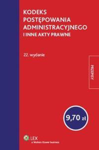 Kodeks postępowania administracyjnego i inne akty prawne - 2825778779