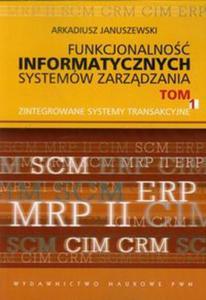 Funkcjonalność informatycznych systemów zarządzania tom 1 - 2857643794