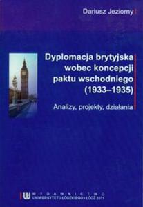 Dyplomacja brytyjska wobec koncepcji paktu wschodniego (1933-1935) - 2825779669