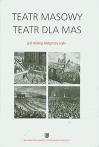 Teatr masowy - Teatr dla mas - 2853481073