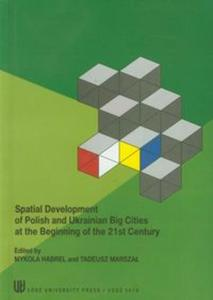 Spatial development of Polish and Ukrainian Big Cities at the Beginning of the 21st Century - 2825779737
