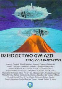 DZIEDZICTWO GWIAZD Antologia fantastyki - 2857644874