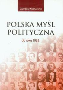 Polska myśl polityczna do roku 1939 - 2857645096