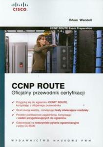 CCNP Route Oficjalny przewodnik certyfikacji z płytą CD - 2857645697