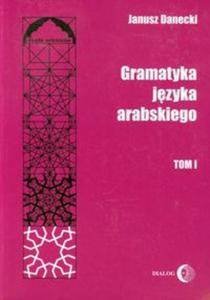 Gramatyka języka arabskiego t.1 - 2857645705