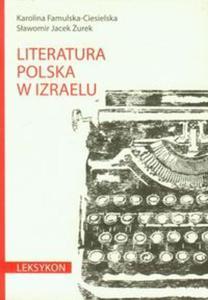 Literatura polska w Izraelu Leksykon - 2857647692
