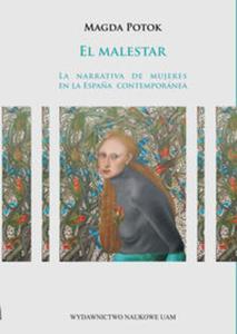 El malestar La narrativa de mujeres en la Espa?a contemporanea - 2853484918