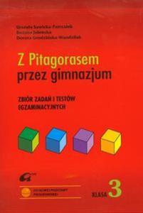 Z Pitagorasem przez gimnazjum Klasa 3. Zbiór testów egaminacyjnych - 2857649914