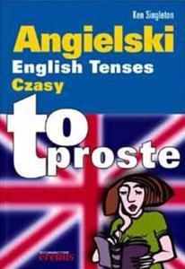 Angielski Czasy. To proste - 2857651295