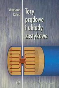 Tory prądowe i układy zestykowe