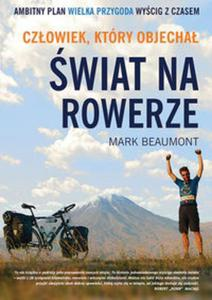 Człowiek który objechał świat na rowerze