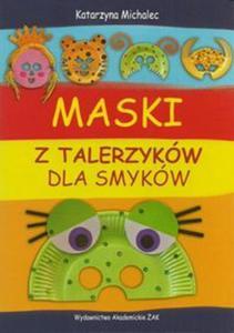 Maski z talerzyków dla smyków