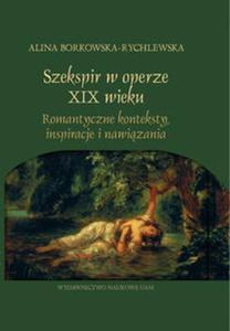 Szekspir w operze XIX wieku - 2857654152
