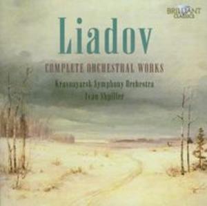 Liadov: Complete Orchestral Works - 2825790036