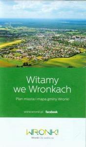 Wronki Plan miasta z mapą gminy - 2825790753