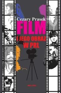 Film i jego obraz w PRL - 2857655717
