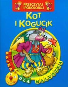 Kot i kogucik Przeczytaj i pokoloruj - 2857656744