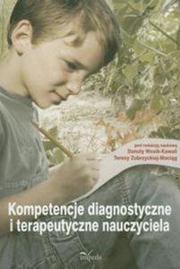 Kompetencje diagnostyczne i terapeutyczne nauczyciela - 2857658185