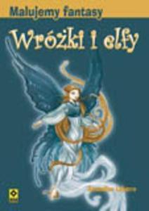 Malujemy fantasy Wróżki i elfy - 2825657736