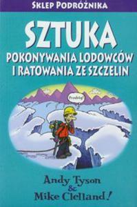 Sztuka pokonywania lodowców i ratowania ze szczelin - 2857661074