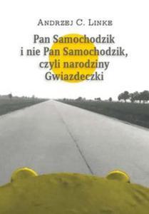 Pan Samochodzik i nie Pan Samochodzik, czyli narodziny Gwiazdeczki - 2857662721