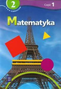 Matematyka. Klasa 2, gimnazjum, część 1. Podręcznik z ćwiczeniami dla szkół specjalnych - 2857664372