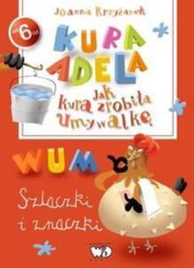 Kura Adela Jak kura zrobiła umywalkę - szlaczki i znaczki - 2857666070