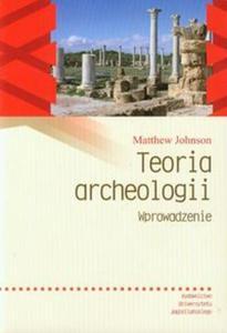Teoria archeologii Wprowadzenie - 2857667431
