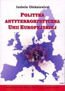 Polityka antyterrorystyczna Unii Europejskiej - 2857668798