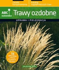 ABC ogrodnika. Trawy ozdobne - 2825658350